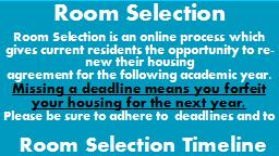 edu/housing and follow all required steps 6 to 8 Semester Housing Appeals deadline Information Sessions: Log onto the Campus Residences website for a full schedule of the upcoming information