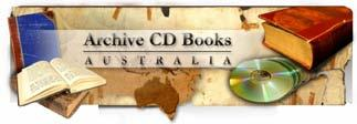 Getting around this CD NAVIGATING ARCHIVE CD BOOKS CDs All Archive CD Books products can be navigated easily using the handy bookmarks on each CD.