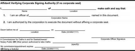 Affidavit Verifying Corporate Signing Authority This affidavit is only required whenever authorization is provided by a corporation and no corporate seal is present.