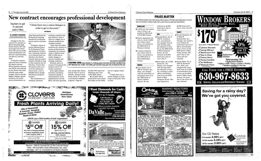 ' 6 Thursday, June 19, 2008 A Pioneer Press Publication New coñtract encourages professional development Teachers to get iii there was a robust dialogue in 3+ percent orderto get to this point""