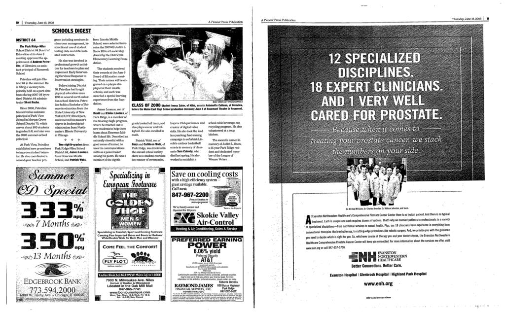 lo Thursday,Junel9,2008 A Pioneer Press Publication SCHOOLS DGEST A Pioneer Press Publication Thursday, June 19, 2008 DSTRCT 64 The Park RidgeNiles School District 64 Board of Education at its June 9