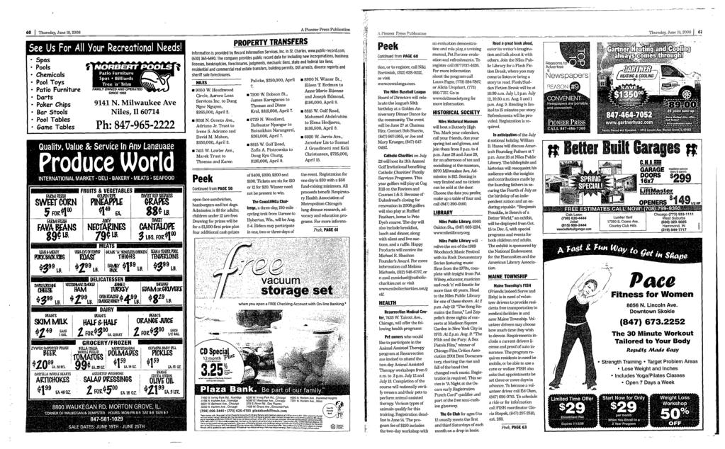 60 Thursday, June 19, 2008 A Pioneer Press Publication ; J' Pioneer Press Publication Thursday, June 19, 2008 J 61 See Us For All Your Recreational Needs s Spas Pools Chemicals Pool Toys e Patio
