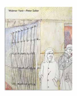 Forthcoming 2015 16 Walmer Yard, Peter Salter Edited by Will Hunter Essays by Niall Hobhouse, Niall McLaughlin, Peter Salter and Ellis Woodman Peter Salter has been a hugely influential figure in