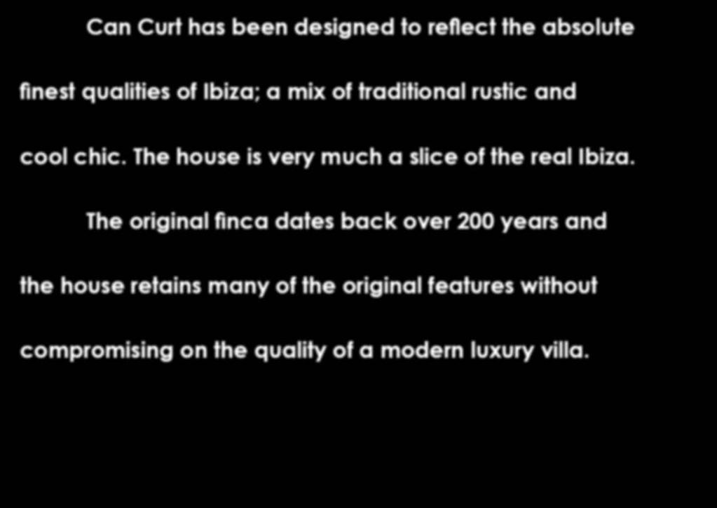 qualities of Ibiza; a mix of traditional