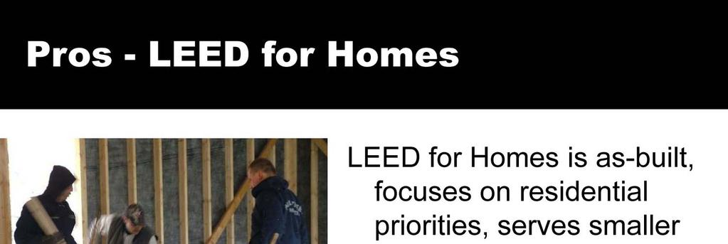 LEED for Homes is as-built, focuses on