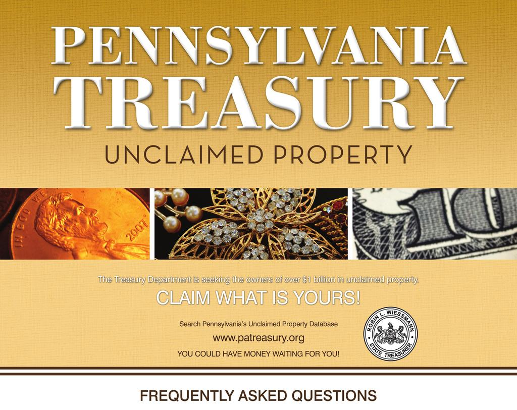 WHAT IS UNCLAIMED PROPERTY? Unclaimed property is defined as financial assets that have remained unclaimed by the owner for approximately five years.