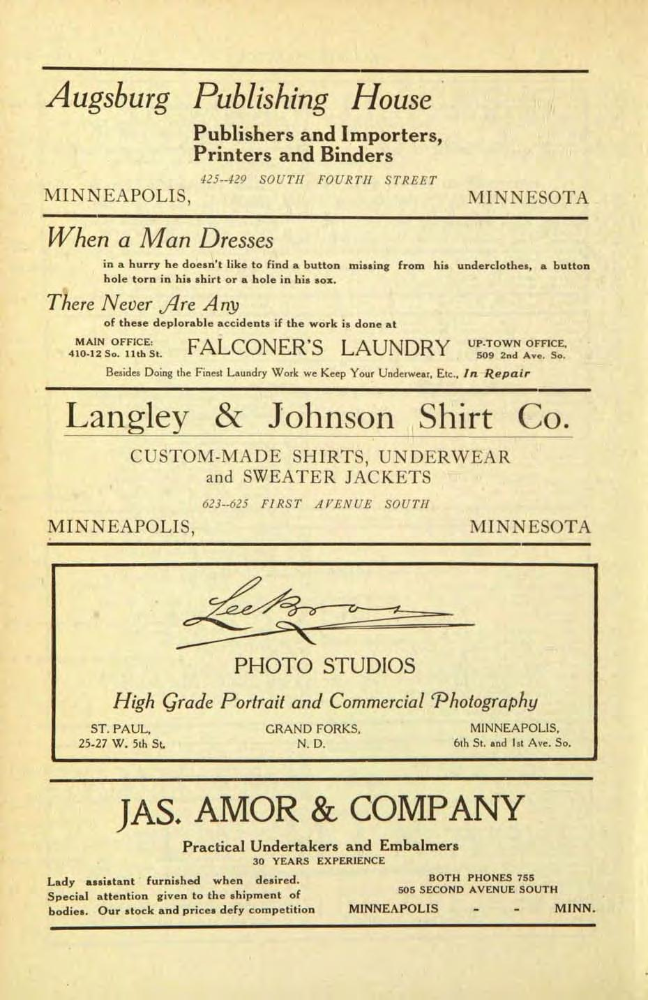 Augsburg Publishing House MINNEAPOLIS, Publishers and Importers, Printers and Binders 425--429 SOUTH FOURTH STREET MINNESOTA When a Man Dresses in a hurry he doesn't like to find a button missing