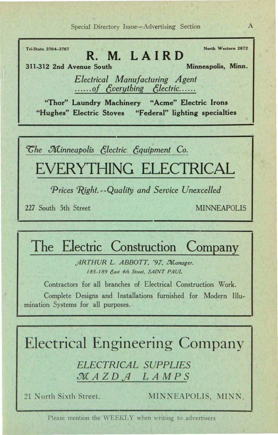Special Directory Issue- Advertising Section A Tn-State 3704-3767 North We.terD 2672 R. M. L A I R D 311-312 2nd Avenue South Minneapolis, Minn. Electrical Manufacturing Agent... of everything electric.