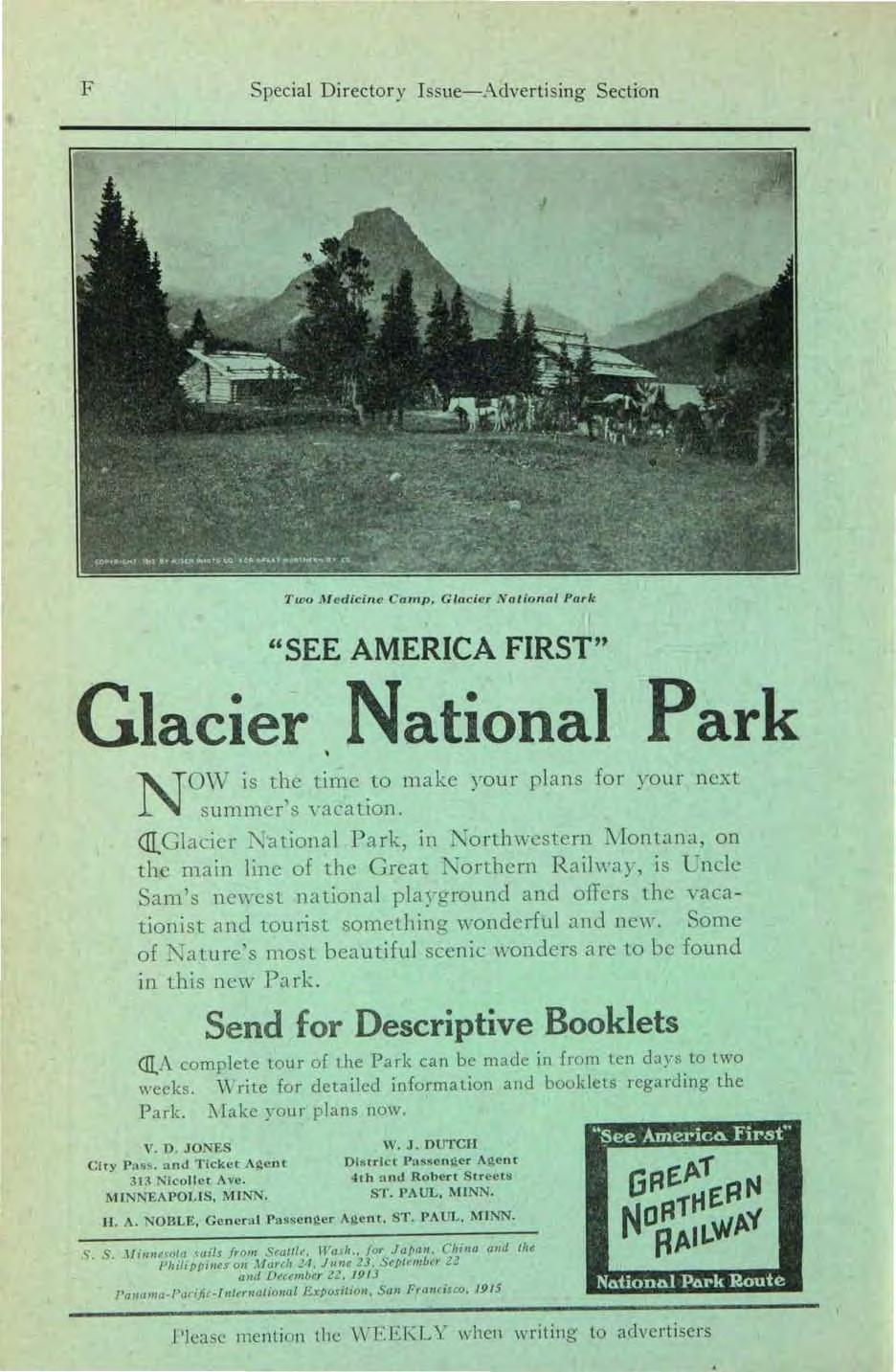 "F Special Directory Issue-Advertising Section Two lu edicine CaTnp~ Glacier N ational Park I ""SEE AMERICA FIRST"" Glacier National Park N OVY is t l~e time."