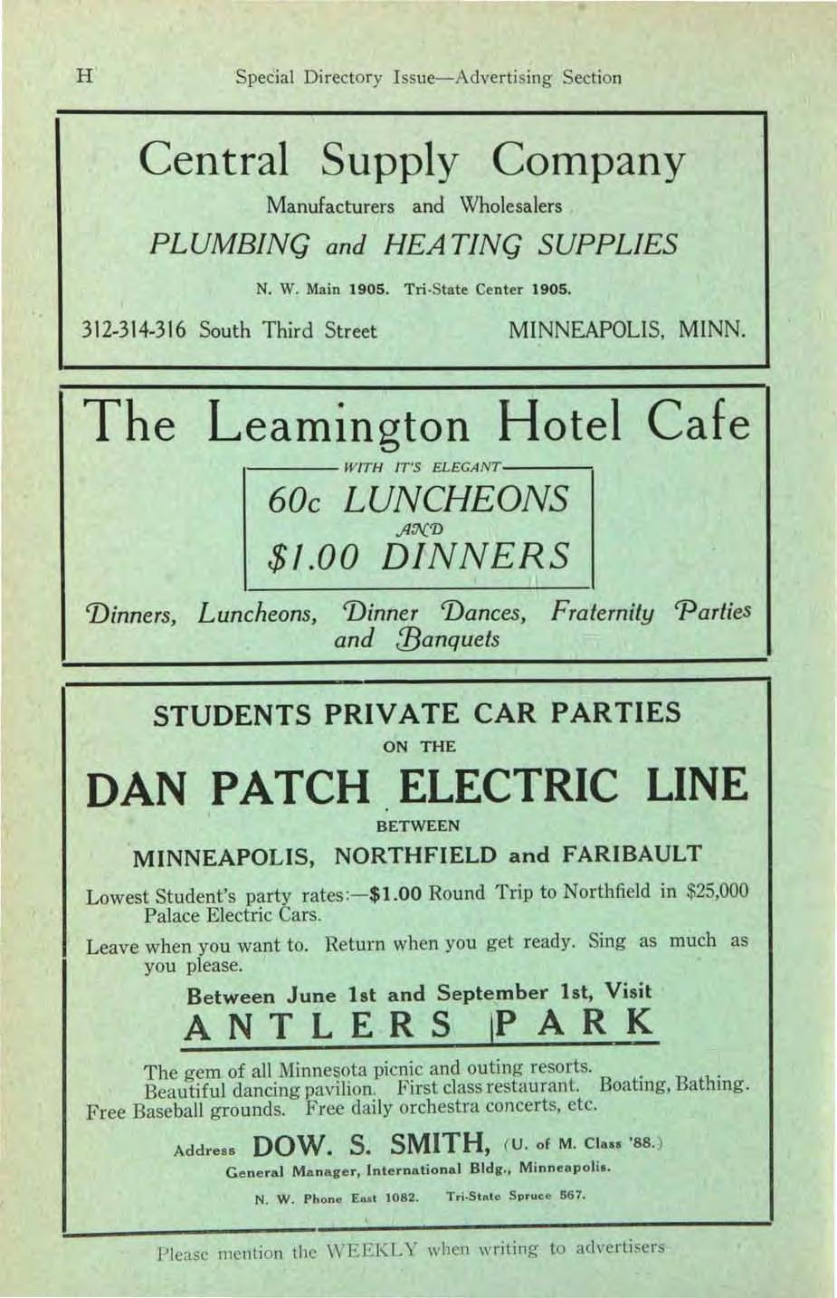 H Special Directory Issue-Advertising Section Central Supply Company Manufacturers and Wholesalers PLUMBING and HEA TING SUPPLIES '. N. W. Main 1905. Tri State Center 1905. 312.314.