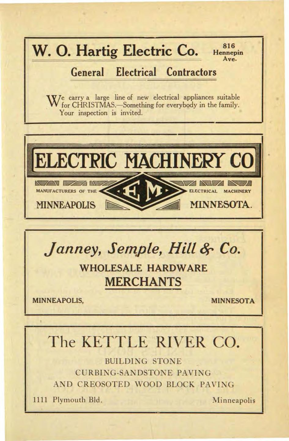 w. O. Hartig Electric Co. General Electrical Contractors 816 Hennepin Ave. e carry a large line of new electrical appliances suitable Wfor CHRISTMAS.-Something for everybody in the family.