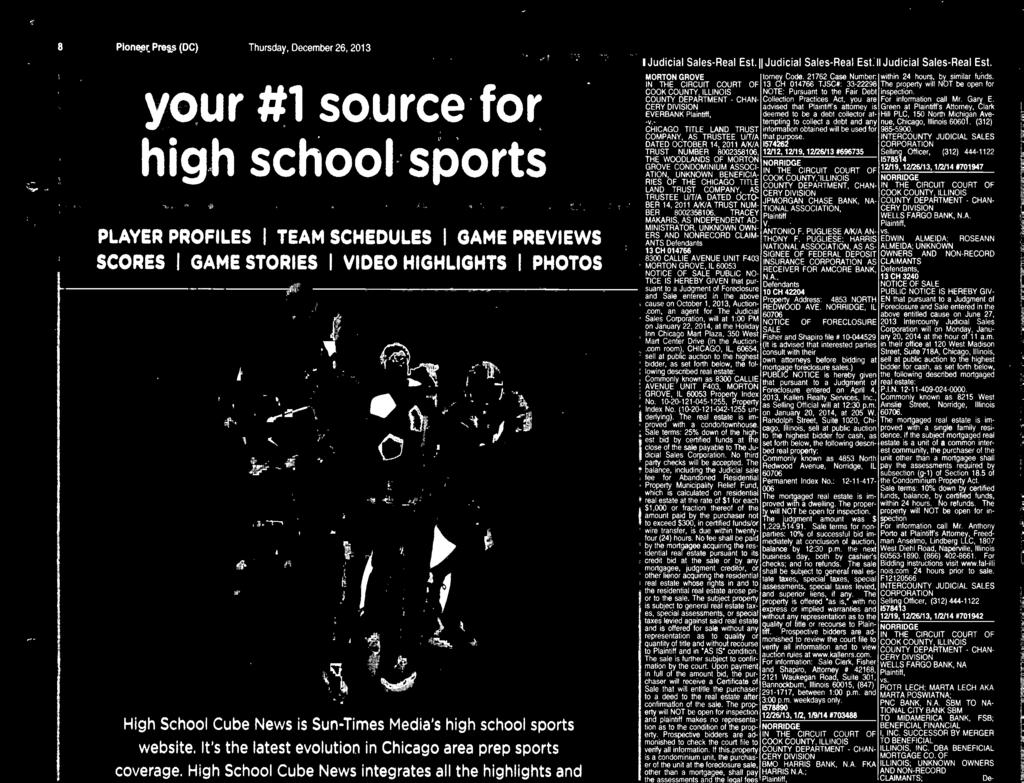"com or click ""SPORTS"" on yor local newspaper site. hgh school CUBE news Jdicial Sales-Real Est."