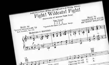 Wildcats! Fight! was officially introduced by the UA band at the 1930 Homecoming game and was also performed by Rudy Vallee and his orchestra over the NBC radio network that same year.