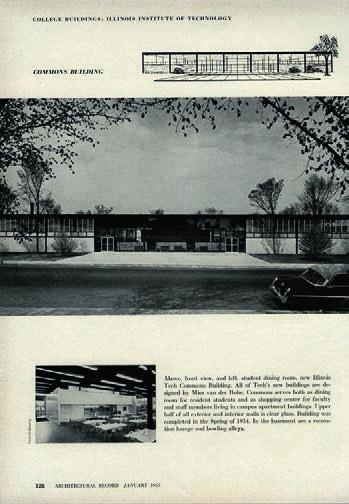 9 Front elevation of Mies's iit Commons Building, 1954. With only a single story above grade, iit Commons did not require fireproofing.