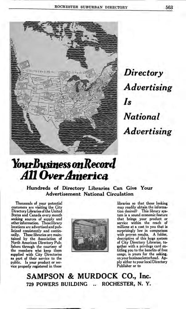 ROCHESTER SUBURBAN DIRECTORY 563 Directory Advertising Is National Advertising YourBusmess oitrecord All OverAmerica Hundreds of Directory Libraries Can Give Advertisement National Circulation Your