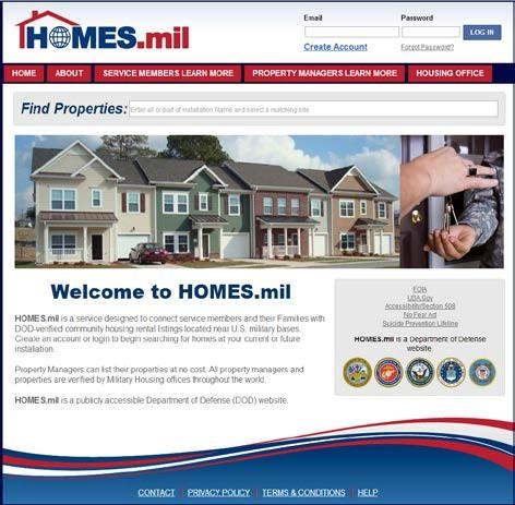 HOMES.MIL INFORMATION SHEET Housing On-line Military Enterprise System is a public-facing computer (IT) system for community rental listings. HOMES.