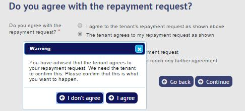 12. Agent/landlord does not accept the tenant s alternative repayment request The agent/landlord needs to choose one of the following three options.