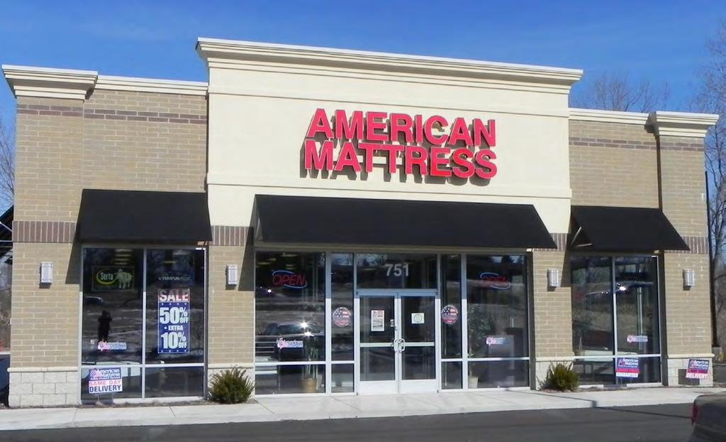 TENANT OVERVIEW TENANT OVERVIEW: American Mattress is a family owned and operated company that has served the Chicagoland area for over 25 years.