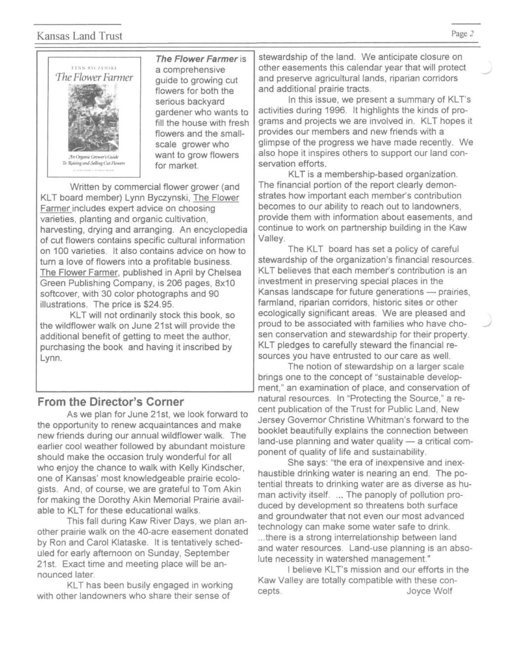 Kansas Land Trust Page 2 The Flower Farmer is stewardship of the land. We anticipate closure on lynn Il' ( n N.