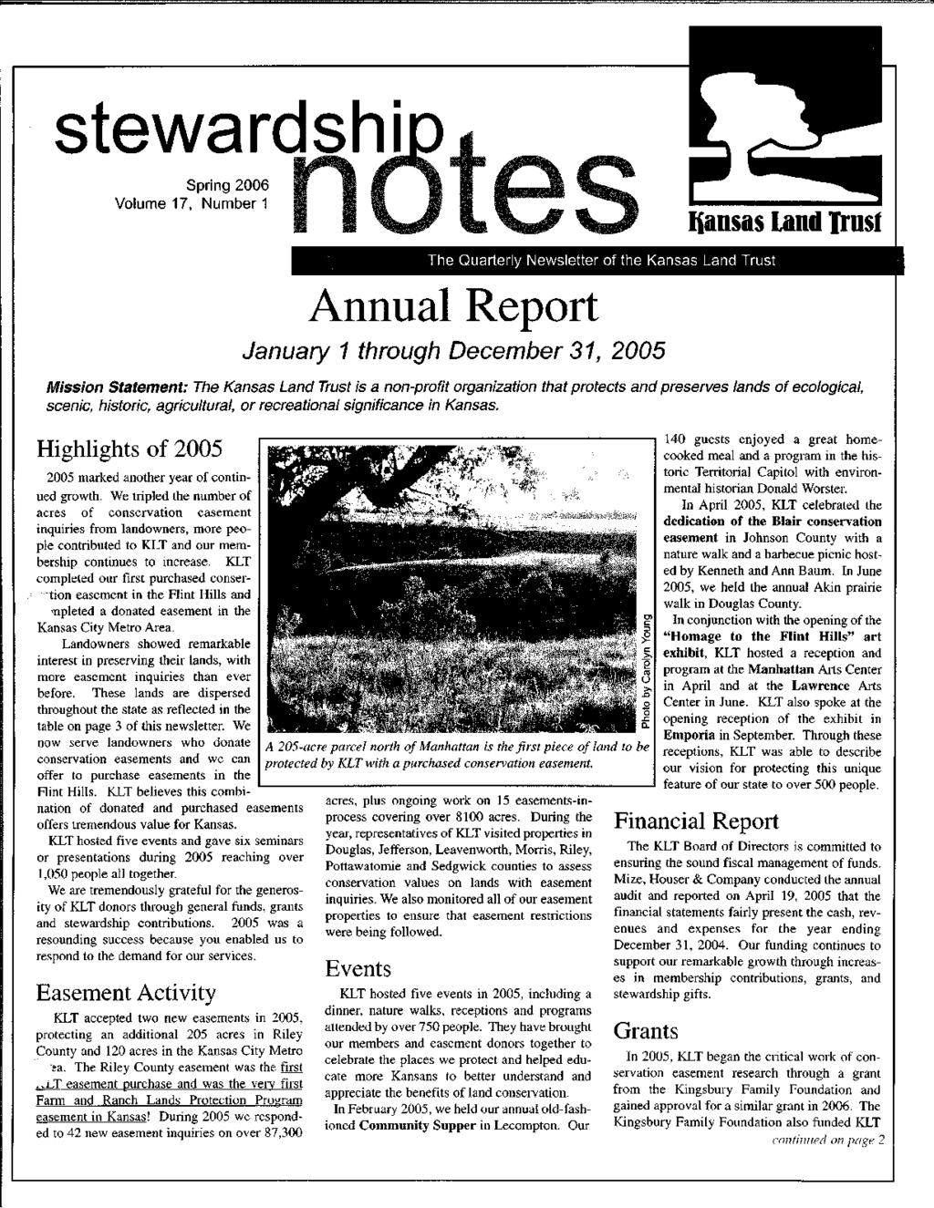 stewardshi Spring 2006 Volume 17, Number 1 The Quarterly Newsletter of the Kansas L.