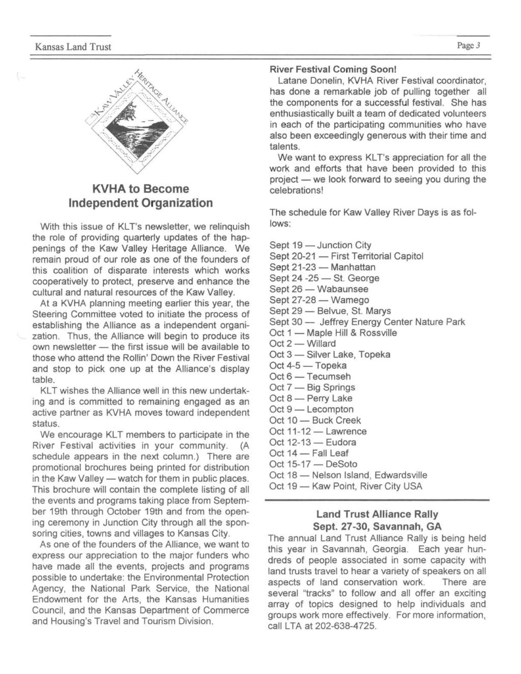 Kansas Land Trust KVHA to Become Independent Organization With this issue of KL T's newsletter, we relinquish the.