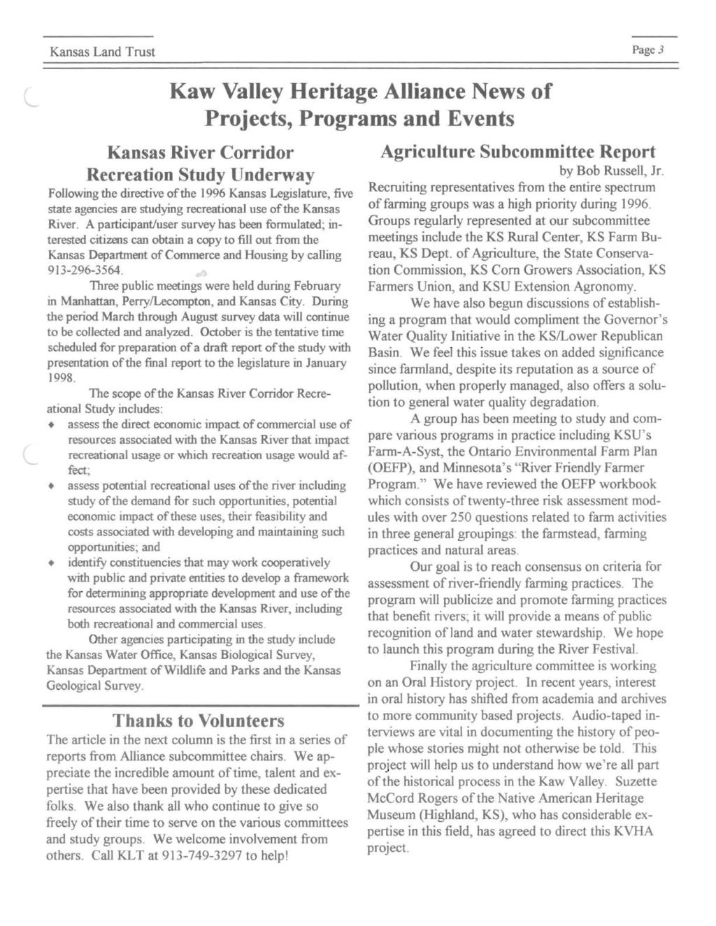 Kansas Land Trust Page 3 Kaw Valley Heritage Alliance News of Projects, Programs and Events Kansas River Corridor Recreation Study Underway Following the directive of the 1996 Kansas Legislature,