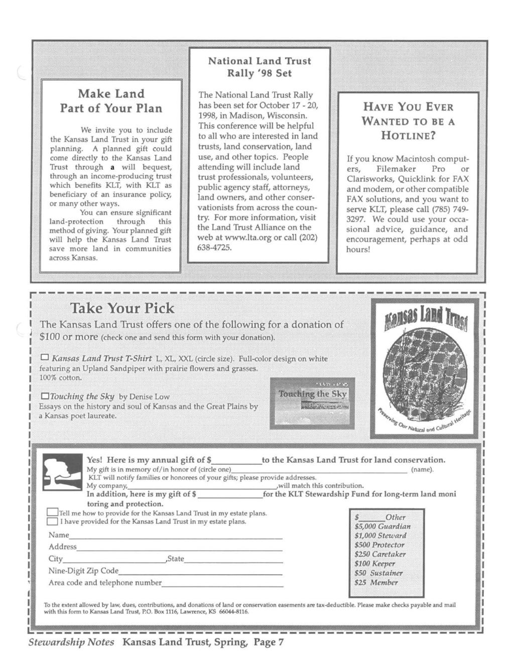 Make Land Part of Your Plan We invite you to include the Kansas Land Trust in your gift planning.