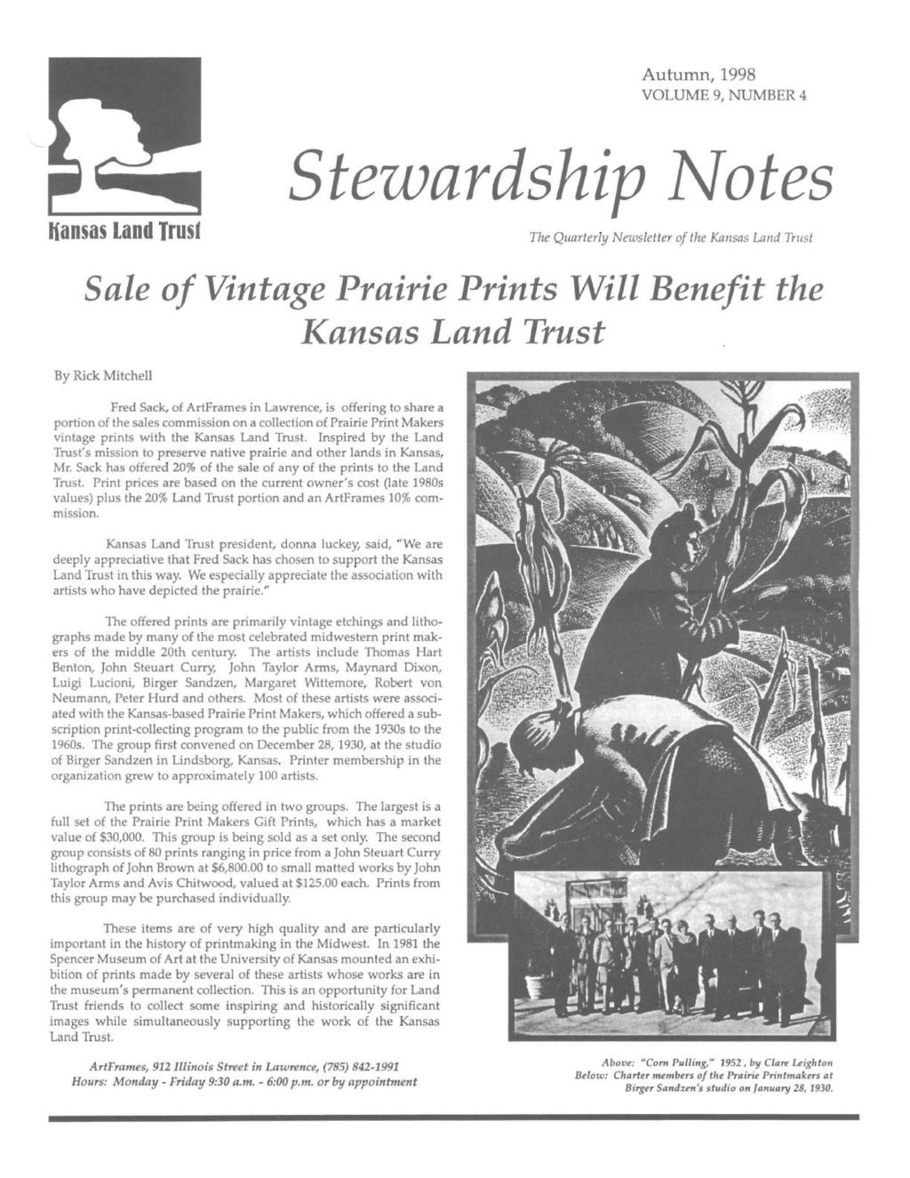 Autumn, 1998 VOLUME 9, NUMBER 4 tiansas Land Trust Stezvardship ~otes The Quarterly Newsletter of the Kansas Land Trust Sale of Vintage Prairie Prints Will Benefit the Kansas Land Trust By Rick