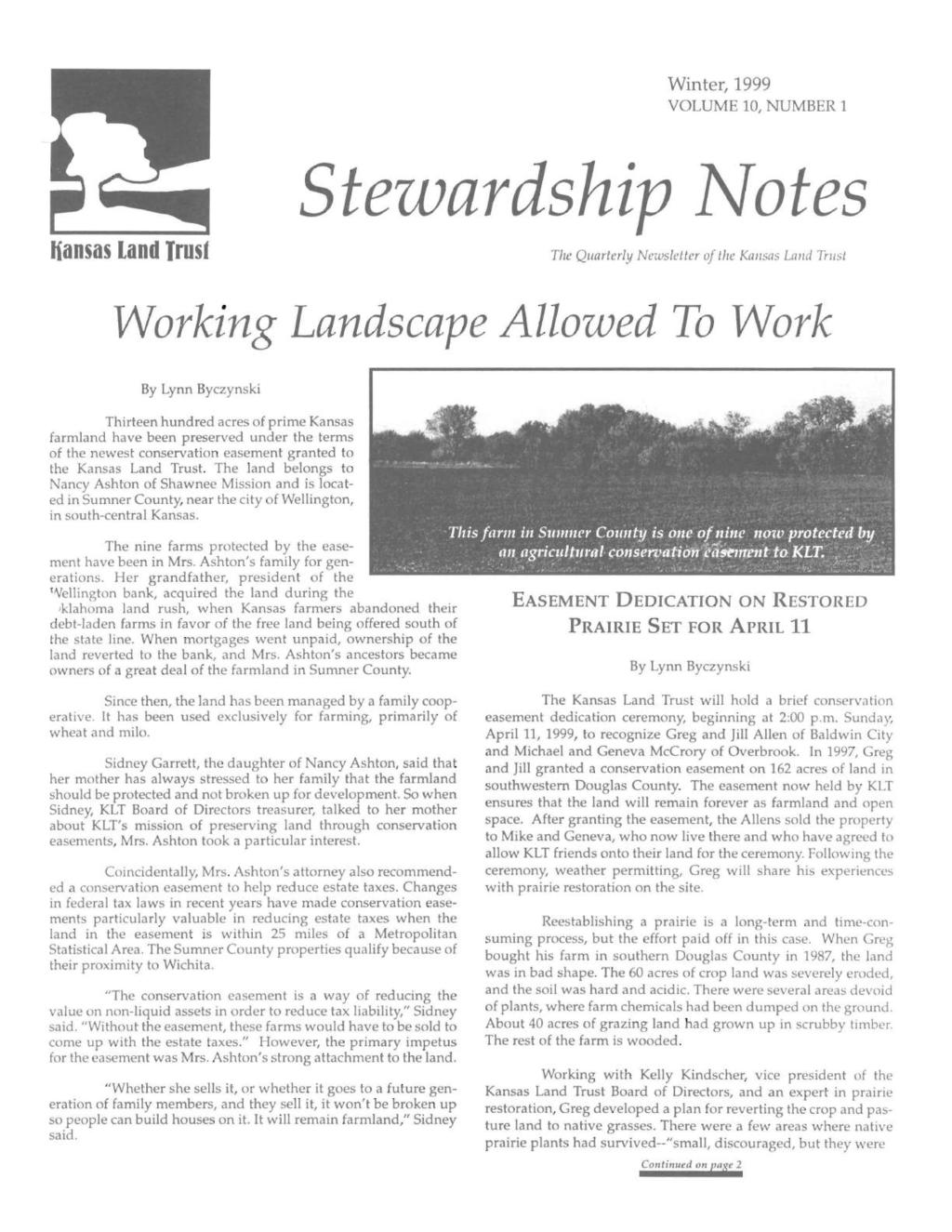 Winter, 1999 VOLUME 10, NUMBER 1 Stezvardship ~otes liansas Land Trust The Quarterly Newsletter of the Ka1lsas La1ld Trust Working Landscape Allowed To Work By Lynn Byczynski Thirteen hundred acres