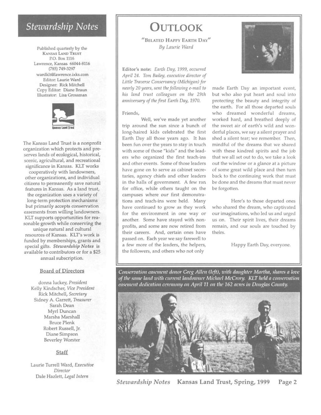 I Stezvardship ~otes OUTLOOK Published quarterly by the KANSAS LAND TRUST P.O. Box 1116 Lawrence, Kansas 66044-8116 (785) 749-3297 wardklt lawrence.ixks.