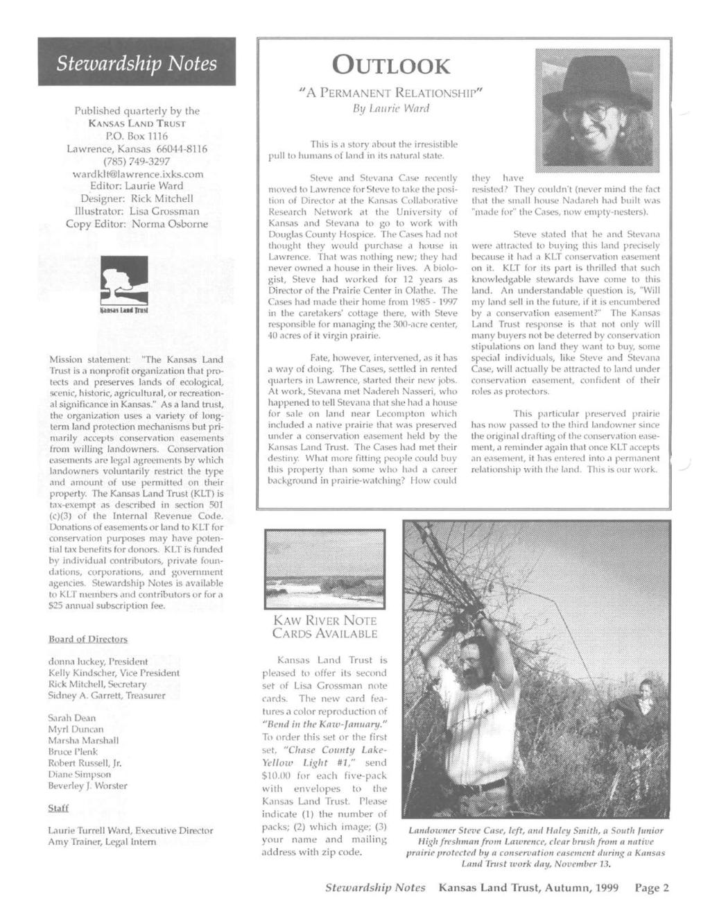 I Stezvardship ~otes Published quarterly by the KANSAS LAND TRUST P.O. Box 1116 Lawrence, Kansas 66044-8116 (785) 749-3297 wardklt lawrence.ixks.
