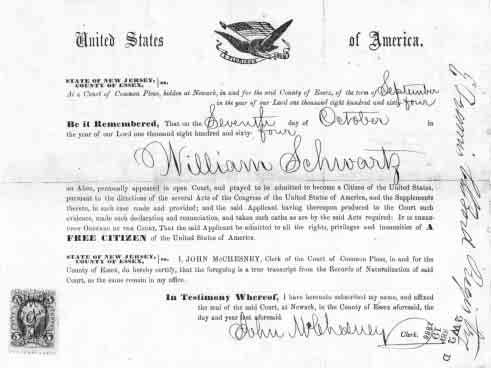Alien Wilhelm Schwarz became William Schwartz, a free citizen of the United States, on 7 October 1864.