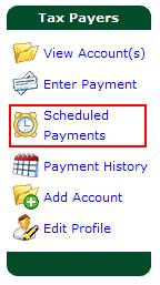 Viewing Scheduled Payments You have the ability to view scheduled payments on an account.