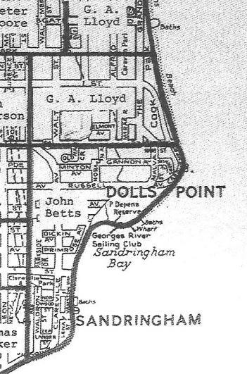 Early History Dolls Point is a beachside suburb, seventeen kilometers south of Sydney on the shores of Botany Bay. It is also called Sandringham and is bound by Sans Souci and Ramsgate.