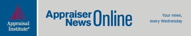 Appraiser News Online Weekly e-newsletter This award-winning digital e-newsletter is delivered weekly, offering a comprehensive selection of timely and important news items, reports and trends that