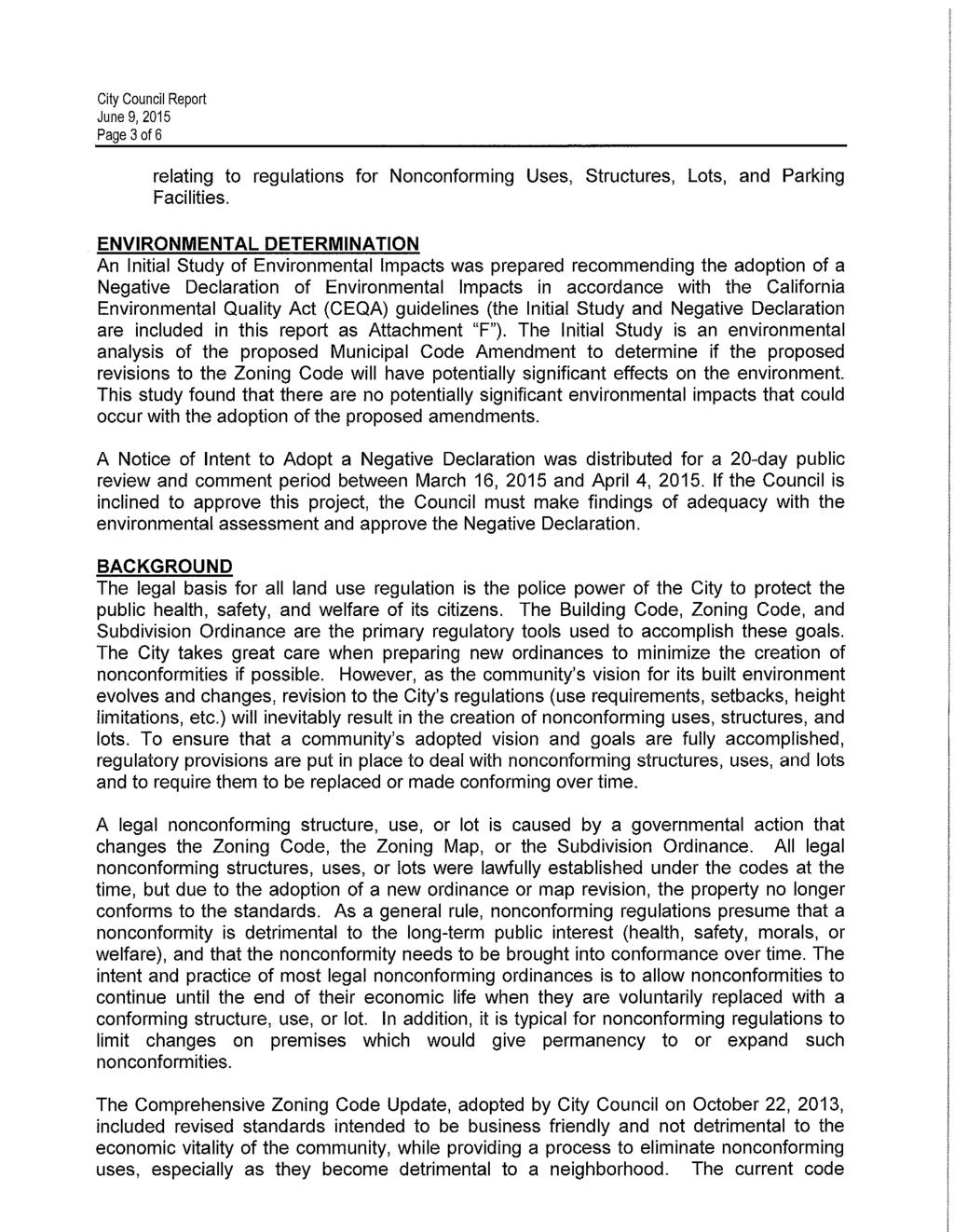 City Council Report June 9 2015 Page 3 of 6 relating to regulations for Nonconforming Uses Structures Lots and Parking Facilities ENVIRONMENTAL DETERMINATION An Initial Study of Environmental Impacts