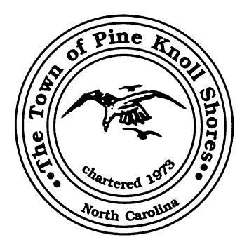 The Town of Pine Knoll Shores 100 Municipal Circle, Pine Knoll Shores, NC 28512 (252) 247-4353 Fax (252) 247-4355 biceo@townofpks.