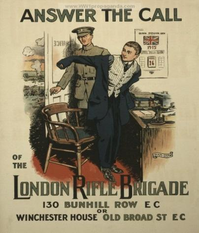 Below a Recruitment poster for the London Rifle Brigade 1915 Ernest joined the 5 th City of London Regiment D Company, London Rifle Brigade.