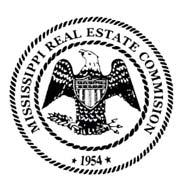 Mississippi Real Estate Commission 2506 Lakeland Drive, Suite 300 Flowood, MS 39232 OR Post Office Box 12685 Jackson, MS 39236-2685 (601) 932-9191 Telephone * (601) 932-2990 Fax www.mrec.state.ms.