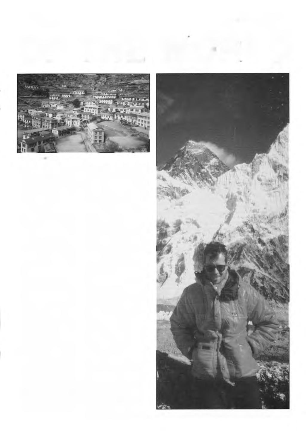 AUTUMN 1994 MAGISTER - PAGE 3 OF THE WORLD Namche Bazzaar to a game of football in Laklake at 6000ft.