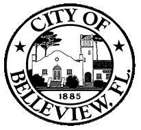 CITY OF BELLEVIEW City with Small Town Charm DEVELOPMENT SERVICES DEPARTMENT 5343 S.E. Abshier Blvd., Belleview, Florida 34420 www.belleviewfl.org Email: DSStaff@belleviewfl.