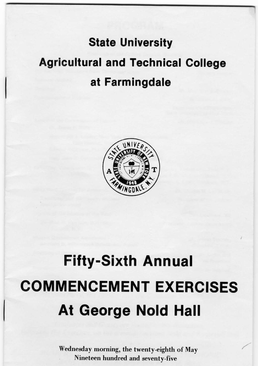 State University Agricultural and Technical College at Farmingdale Fifty-Sixth Annual COMMENCEMENT