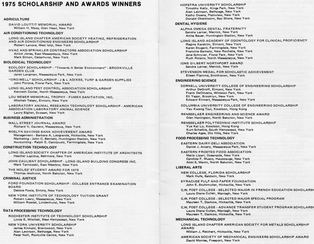 1975 SCHOLARSHIP AND AWARDS WINNERS AGRICULTURE DAVID LOUTTIT MEMORIAL AWARD William H.