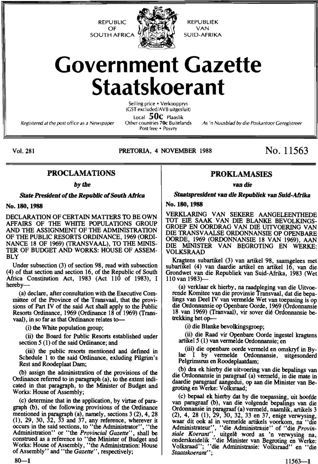 REPUBLIC OF SOUTH AFRICA REPUBLIEK VAN SUID-AFRIKA Government Gazette Staatskoerant Selling price' Verkoopprys (GST exciuded/avb uitgesluit) local 50c Plaaslik Registered at the post office as a