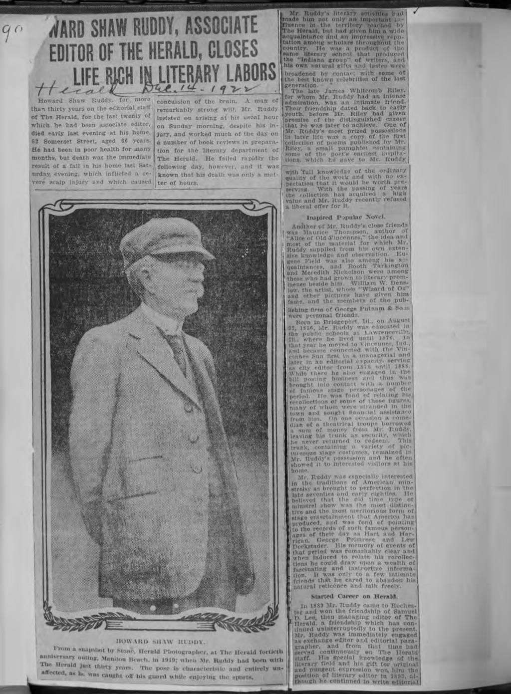 whch? o H- WARD SHAW RUDDY, ASSOCATE EDTOR OF THE HERALD, CLOSES LFE RCH N LTERARY LABORS Howard Shaw Ruddy, for more, than thrty years on the edtoral staff of The Herald, for the last twenty of whch