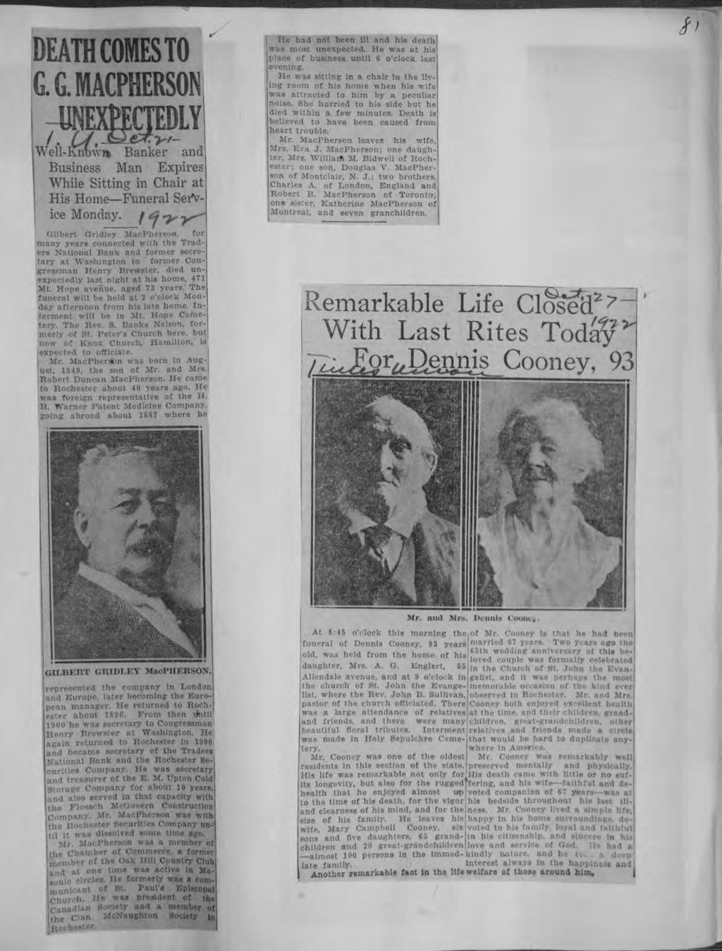DEATH COMESTO G MACPHERSON -UNEXttCTEDLY1 Well- Know** Banker and Busness Man Expres Whle Sttng n Char at Hs Home Funeral Serv ce Monday / <z ~y Central Lbrary of Rochester and Monroe County Hstorc s