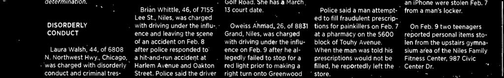 Oweiss Ahmad, 26, of 8831 Grand, Niles, was charged with driving under the influence on Feb.