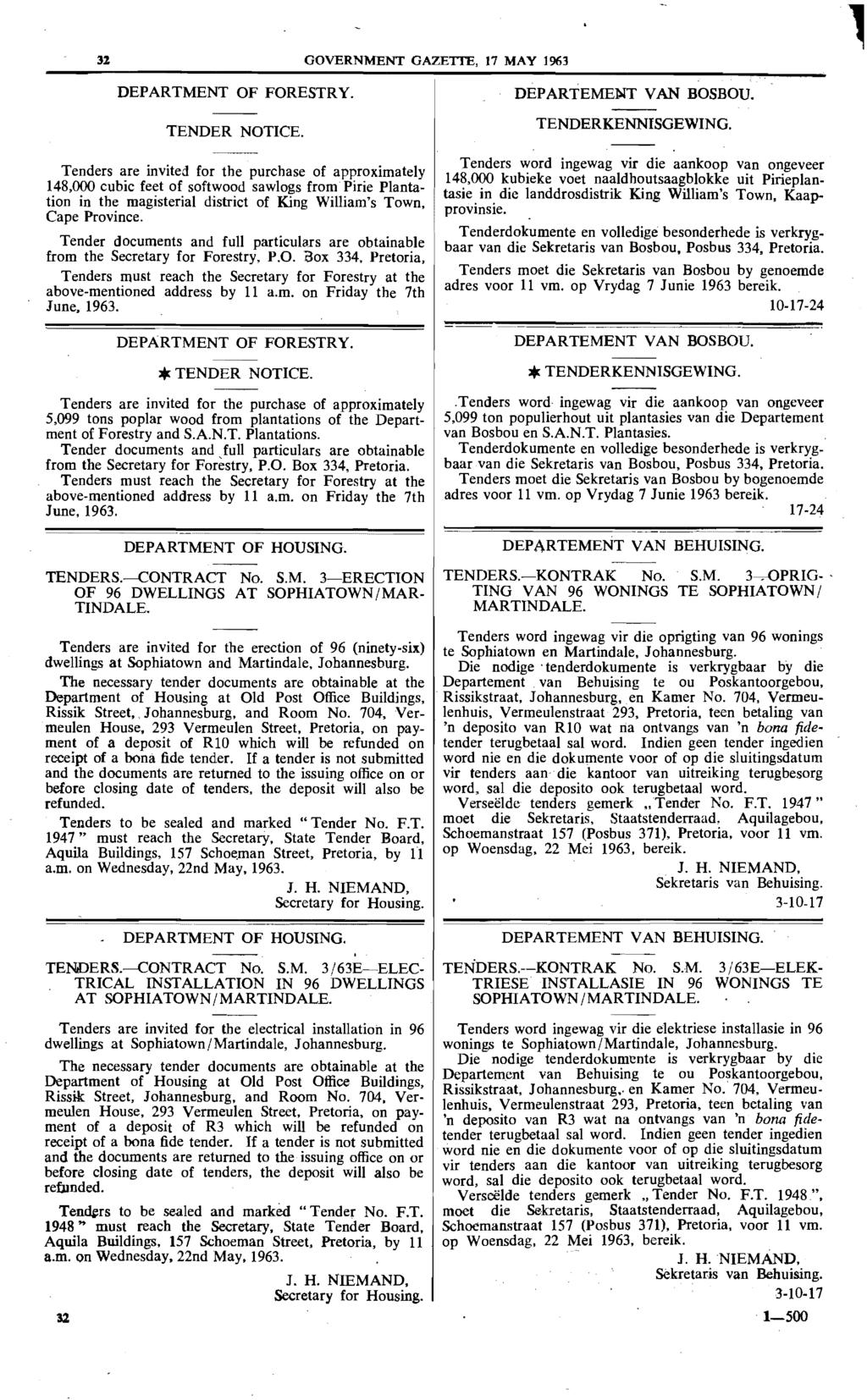 31 GOVERNMENT GAZETrE, 17 MAY 1963 DEPARTMENT OF FORESTRY. TENDER NOTICE.