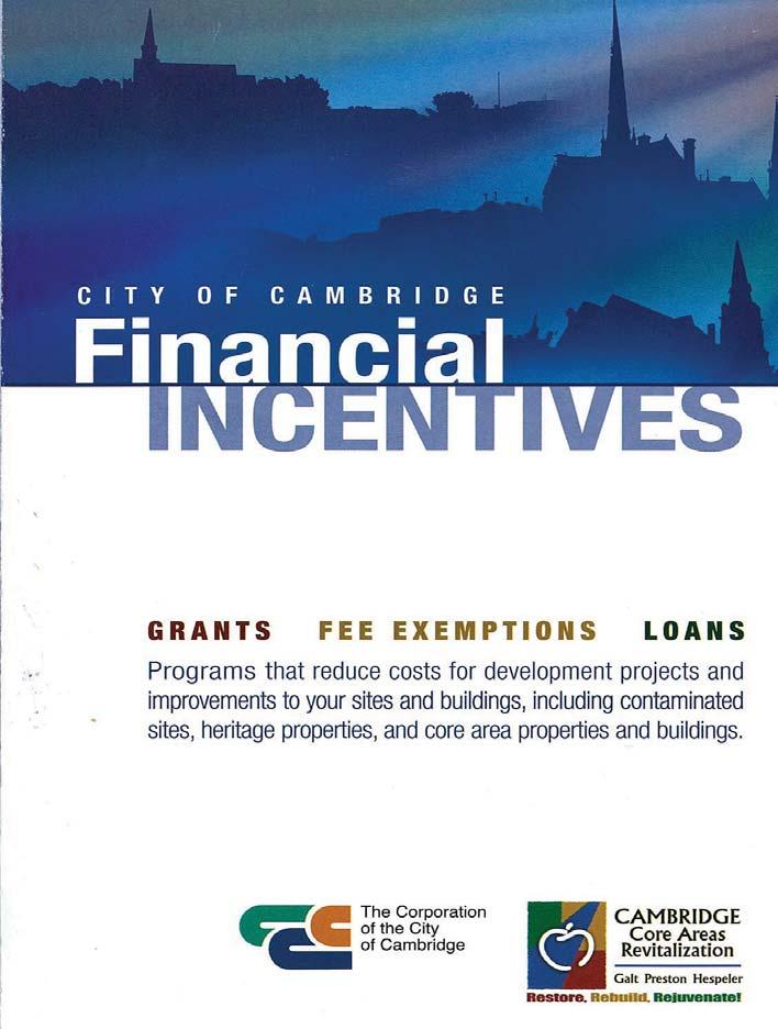 Appendix Financial Incentives Program The City of Cambridge offers a Financial Incentives Program to developers to reduce costs for development projects and improvements to vacant sites as well as