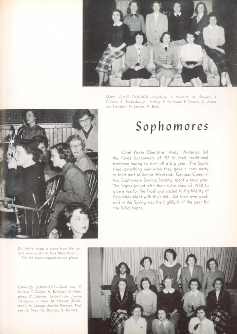 "(Chairman), Dr mphrey, rson, Ande Carans, C President, N Lennox, N Beck t, Sophomore s Chief Pirate Charlotte ""Andy"" Anderson led the fierce buccaneers of '52 in their traditiona l freshmen hazing to"